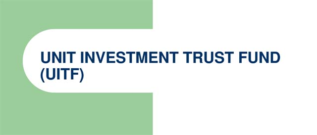 Unit Investment Trust Fund (UITF)