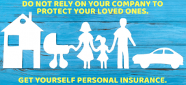 Don't Rely On Your Company to Protect Your Loved Ones
